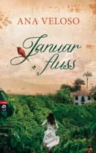 Januarfluss ebook by Ana Veloso