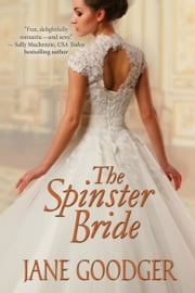 The Spinster Bride ebook by Jane Goodger