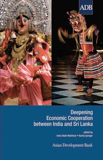 Deepening Economic Cooperation between India and Sri Lanka ebook by