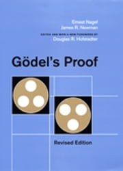 Godel's Proof ebook by Ernest Nagel,Douglas R. Hofstadter,James R. Newman