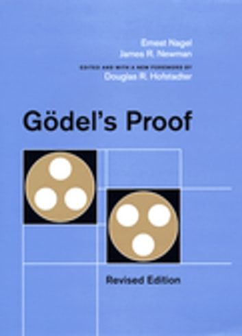 Godel's Proof ebook by Ernest Nagel,James R. Newman