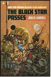 The Black Star Passes ebook by John W. Campbell