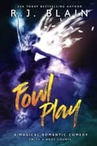Fowl Play ebook by R.J. Blain
