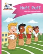 Reading Planet - Huff, Puff - Pink B: Comet Street Kids ePub ebook by Adam Guillain, Charlotte Guillain