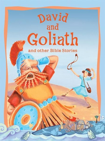 David and Goliath and Other Bible Stories ebook by