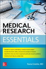Medical Research Essentials ebook by Rania Esteitie