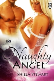 The Naughty Angel ebook by Shiela Stewart