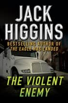 The Violent Enemy ebook by