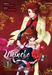 Umineko WHEN THEY CRY Episode 1: Legend of the Golden Witch, Vol. 1 ebook by Ryukishi07,Kei Natsumi