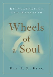 Wheels of a Soul ebook by Berg, Rav, P.S.