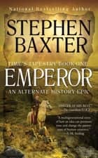 Emperor ebook by Stephen Baxter