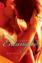 Entangled ebook by Kathleen Dante
