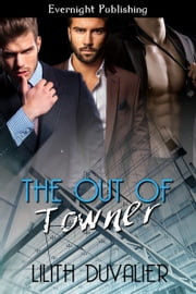 The Out of Towner ebook by Lilith Duvalier
