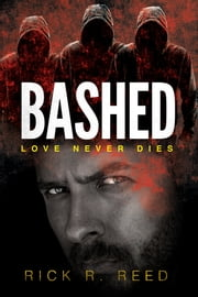Bashed ebook by Rick R. Reed