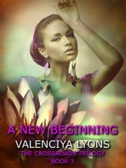 A New Beginning ebook by Valenciya Lyons