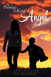 A Promise To Keep My Angel ebook by Kate Austin