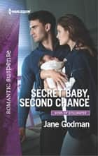 Secret Baby, Second Chance ebook by Jane Godman