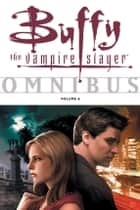 Buffy Omnibus Volume 6 ebook by Various, Joss Whedon