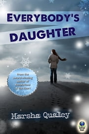 Everybody's Daughter ebook by Marsha Qualey