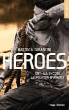 Heroes eBook by Battista Tarantini