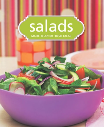 Salads - More than 80 fresh ideas ebook by Murdoch Books Test Kitchen