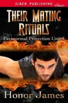 Their Mating Rituals ebook by Honor James