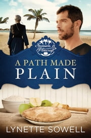A Path Made Plain ebook by Lynette Sowell