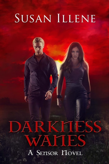 Darkness Wanes: Book 6 - Book 6 ebook by Susan Illene