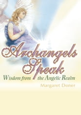 ARCHANGELS SPEAK ebook by Margaret Doner