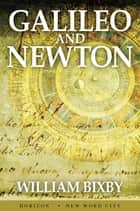 Galileo and Newton ebook by