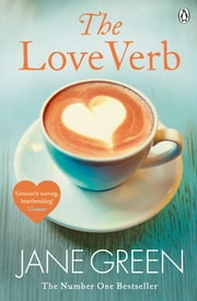 The Love Verb ebook by Jane Green