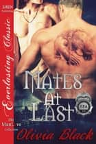 Mates at Last ebook by Olivia Black