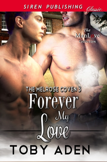 Forever My Love ebook by Toby Aden