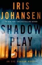 Shadow Play, An Eve Duncan Novel