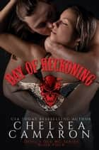 Day of Reckoning - Nomad Bikers ebook by