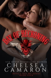 Day of Reckoning - Nomad Bikers ebook by Chelsea Camaron