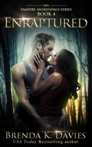 Enraptured (Vampire Awakenings, Book 4) ebook by Brenda K. Davies