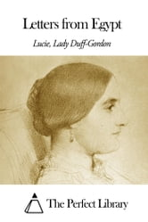 Letters from Egypt ebook by Lucie Lady Duff Gordon