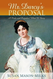 Mr. Darcy's Proposal ebook by Susan Mason-Milks