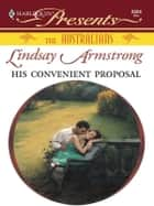 His Convenient Proposal ebook by Lindsay Armstrong