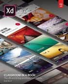 Adobe XD CC Classroom in a Book (2018 release) ebook by Brian Wood