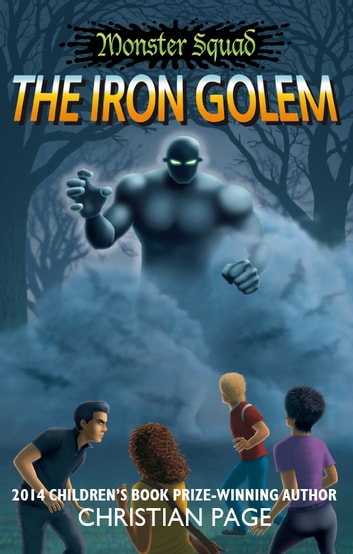 Monster Squad: The Iron Golem ebook by Christian Page