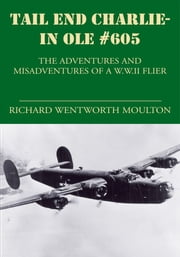 Tail End Charlie-In Ole #605 ebook by Richard Wentworth Moulton