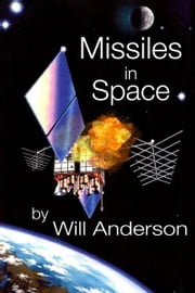 Missiles in Space ebook by Will Anderson