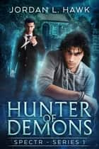 Hunter of Demons ebook by