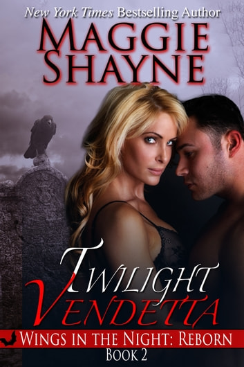 Twilight Vendetta ebook by Maggie Shayne
