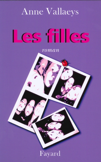 Les Filles ebook by Anne Vallaeys