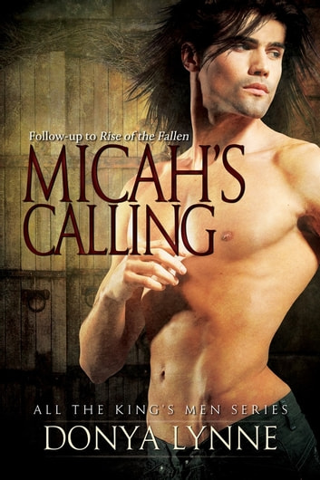 Micah's Calling ebook by Donya Lynne