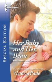 Her Baby and Her Beau ebook by Victoria Pade