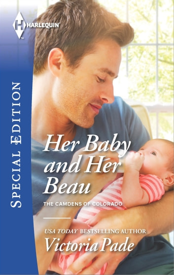 Her Baby And Her Beau Ebook By Victoria Pade 9781460375587